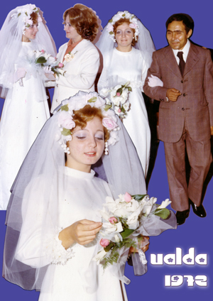 Ualda's wedding collage 1972